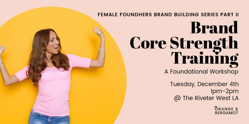 Brand Building for Female FoundHers Part II