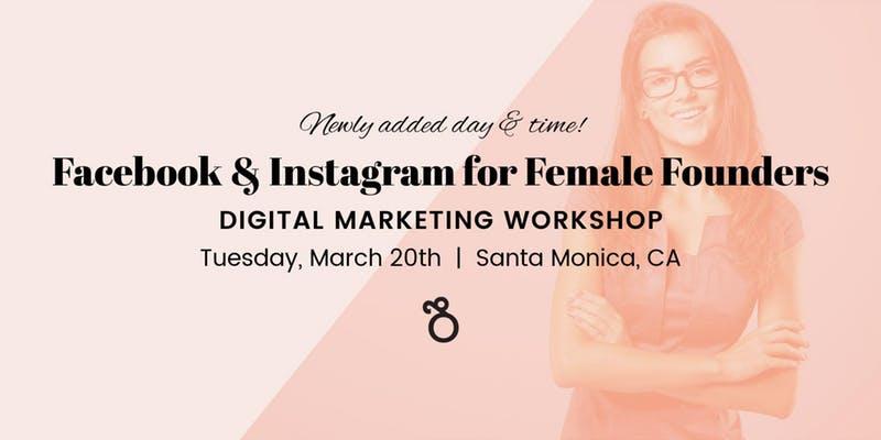 Facebook & Instagram for Female Founders