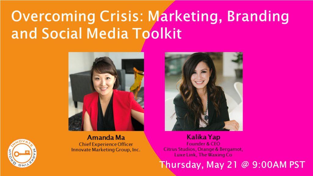 Overcoming Crisis: Marketing, Branding and Social Media Toolkit
