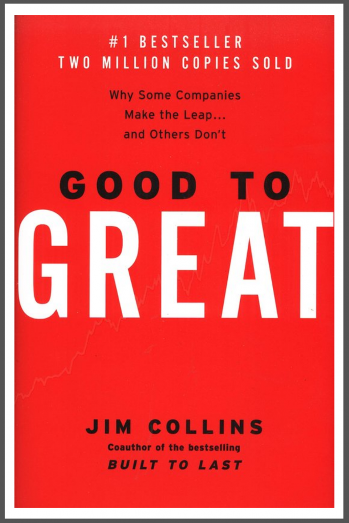 """Good to Great"" by Jim Collins"